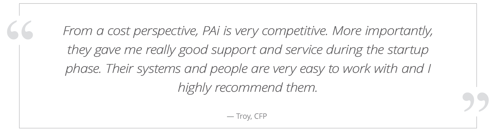 pai-website-testimonial-Troy-Advisor.png