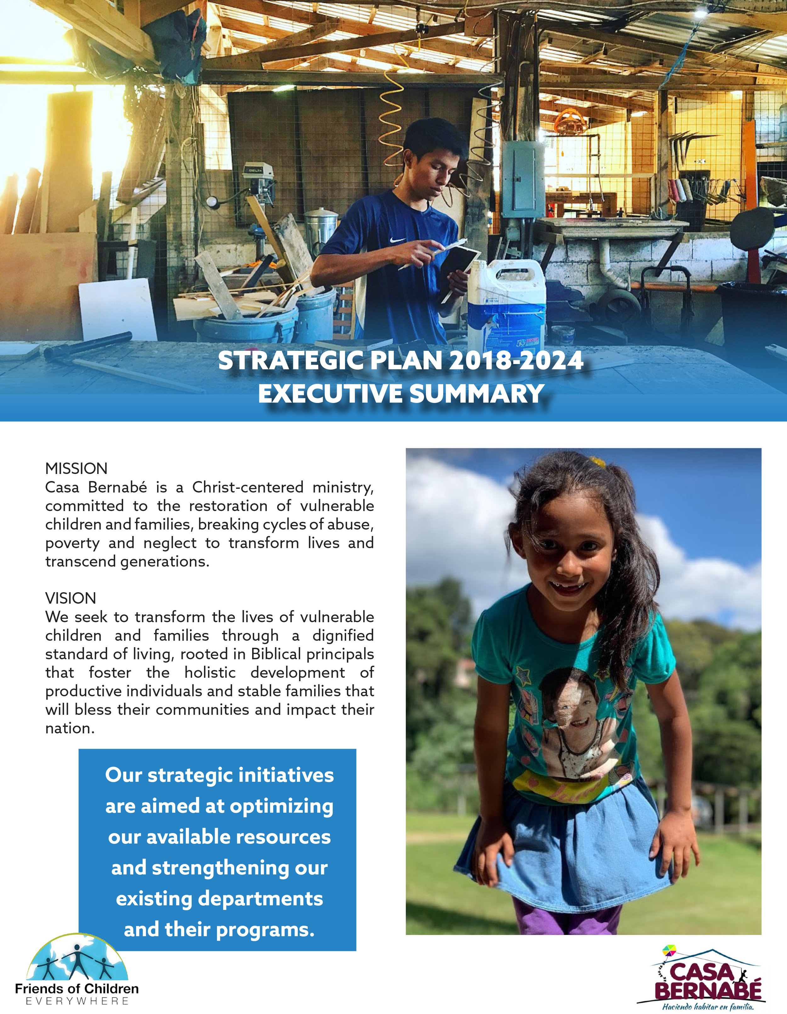Click to view the Executive Summary of our seven year strategic plan.