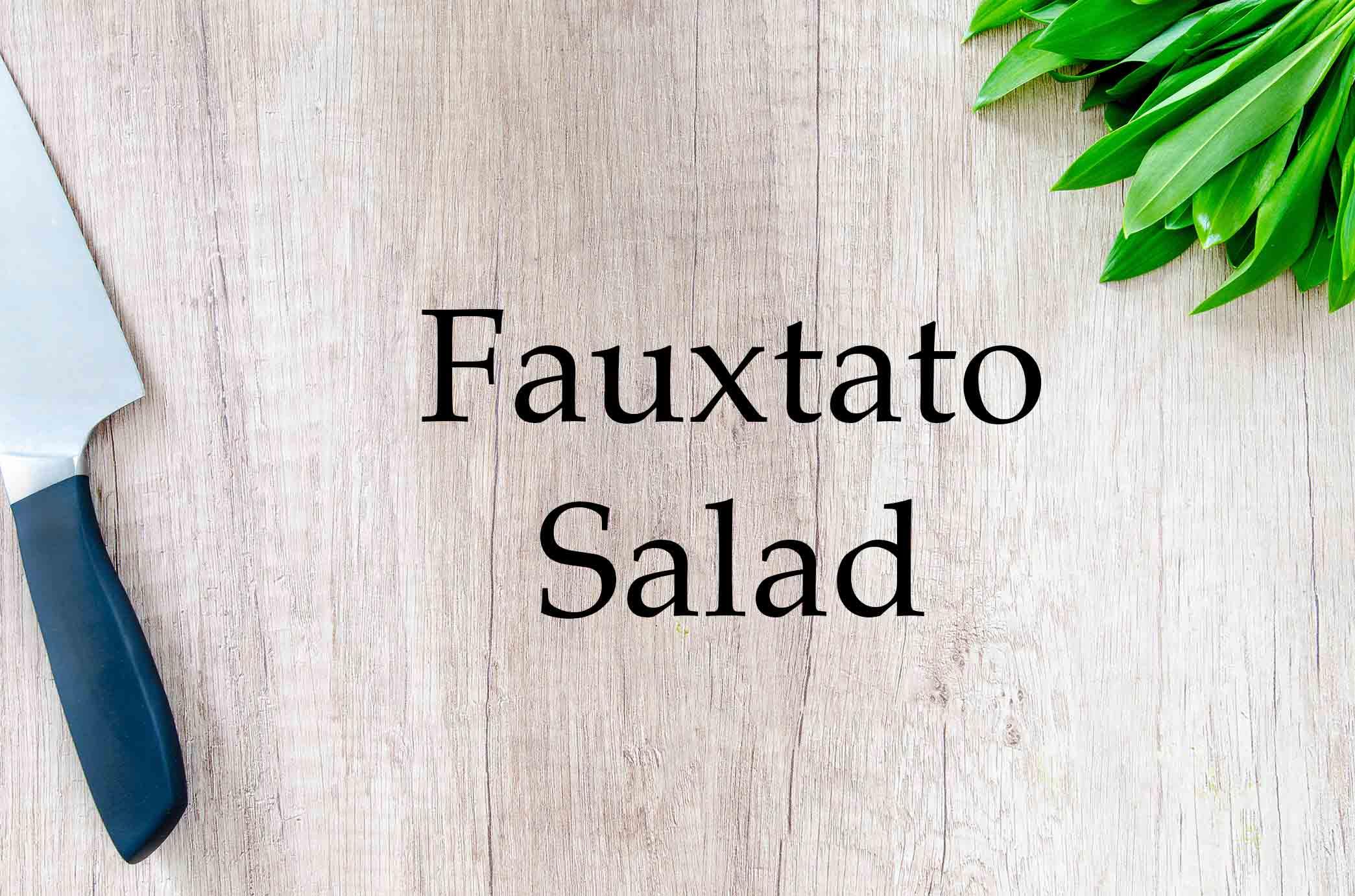 GrannyKeto.com Recipes: Fauxtato Salad