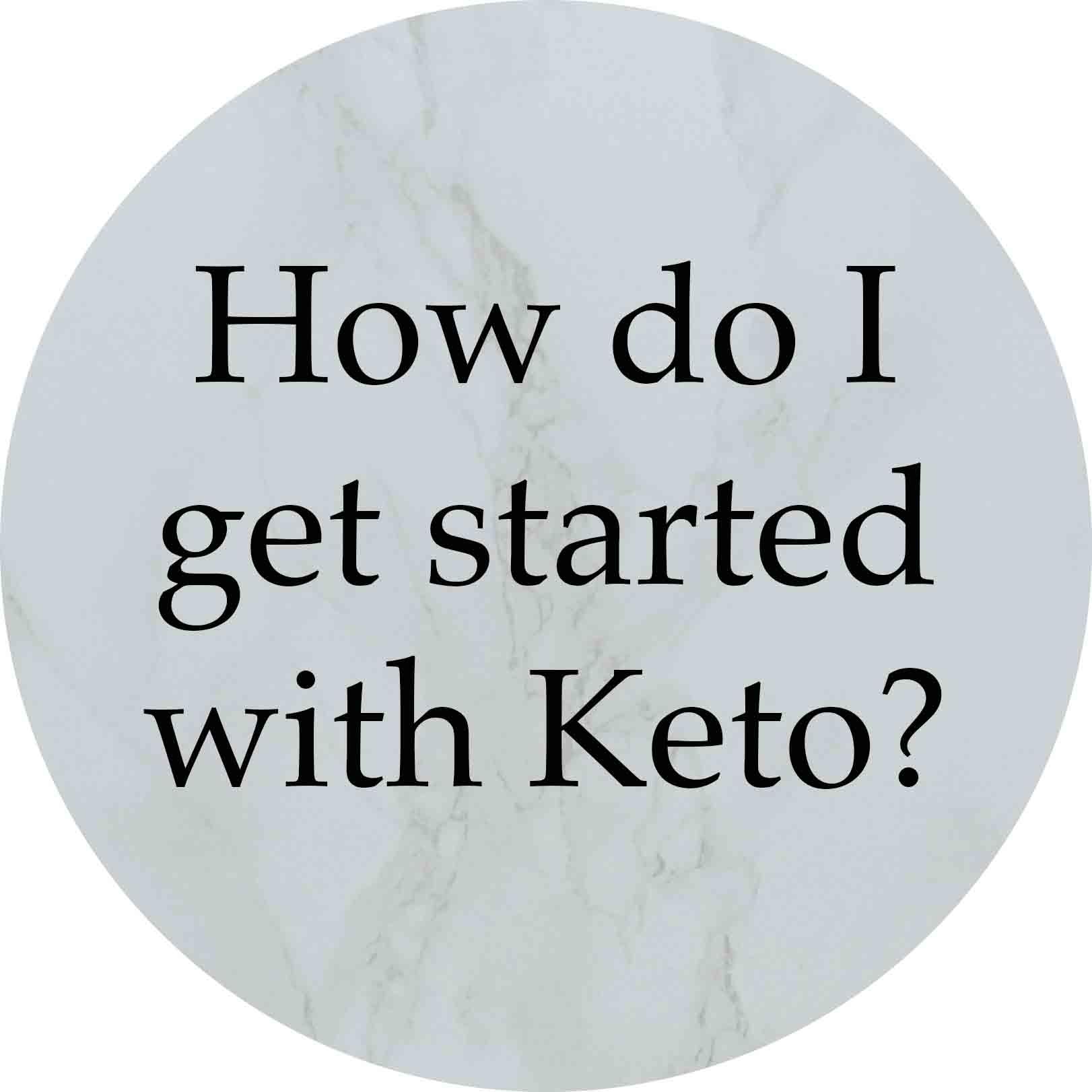 Granny Keto FAQ: How do I get started with Keto?
