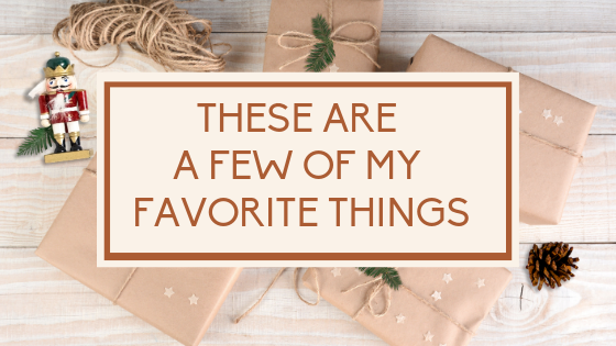 Holiday packages with caption: These are a few of my favorite things