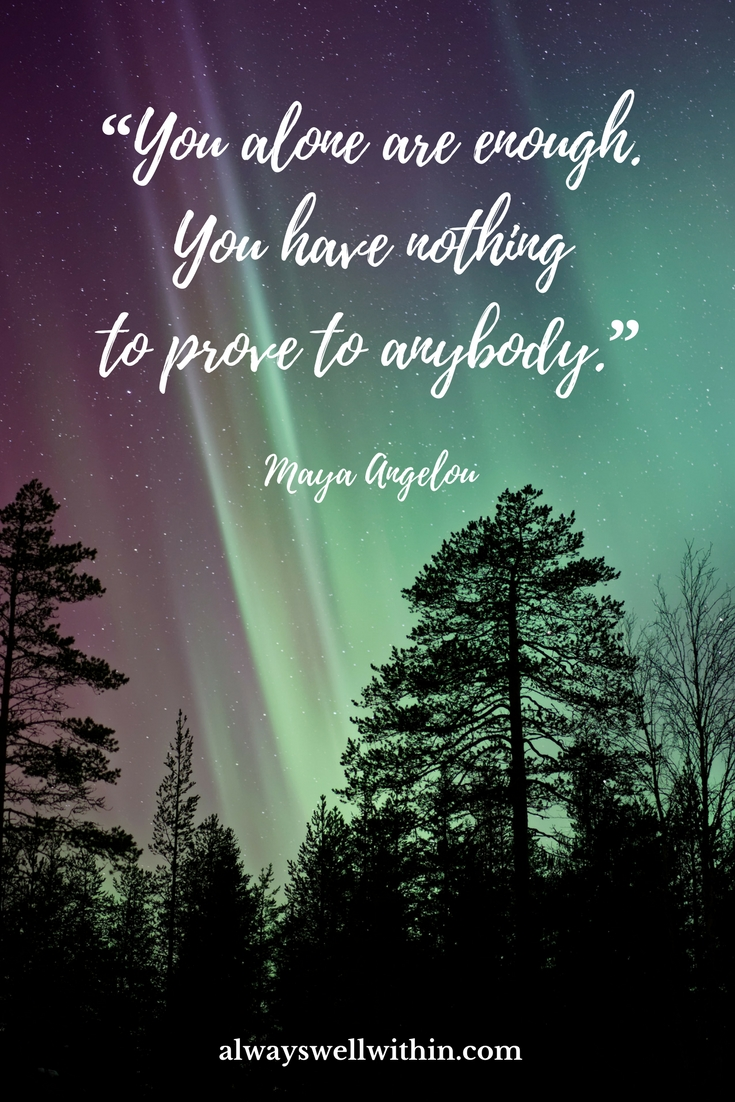 Maya Angelou Quote | Self-Acceptance