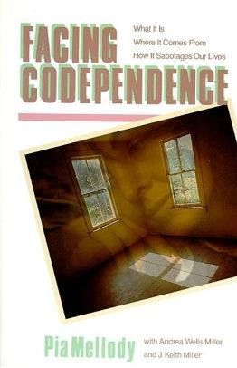 Facing-Codependence by Pia Melody