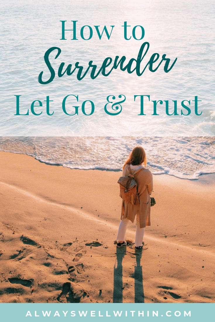 Do you trust that everything in your life is in perfect (or divine) order, whether you understand it or not?  Do you believe the universe has your back, no matter what's happening?  It can be hard to let go and trust, but when you don't, you only suffer more.  If you would like to learn to let go, read these tips and try out this healing process for handing over your concerns. #lettinggo #surrender #trust #surrendercontrol