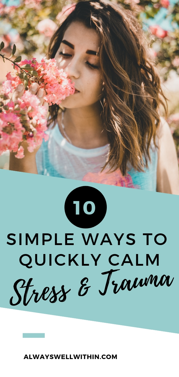 """Do you need relief from the symptoms of stress or trauma?  These 10 simple """"Help Now"""" skills will help you learn how you can quickly calm your nervous system + get back into balance. Based in brain science, they're perfect stress management tools that will help you lower anxiety and recover from trauma too. Use these effective stress relievers often if  you want to find health and wellbeing again. #stress #stressrelief #stressmanagement #mentalhealth #mentalhealthtips #personalgrowth"""