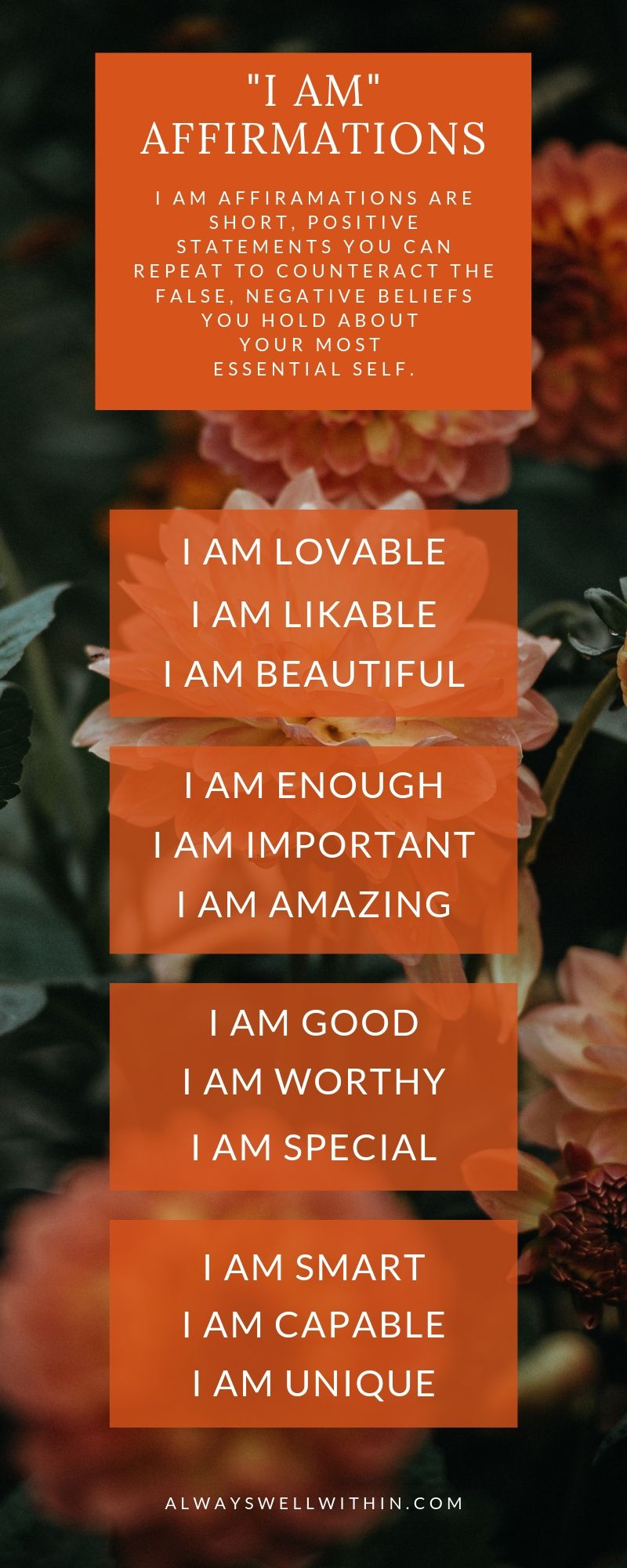 "Are limiting beliefs pulling you down? I created a free printable of 101 I AM Affirmations (like these) to help you change your negative self-beliefs into positive ones. Click through to learn about ""I am"" affirmations, how to create them, and how to use them.  And get your free printable with more ""I am"" affirmations like these. #affirmations #selfconfidence #selfworth #personalgrowth #mentalhealth"