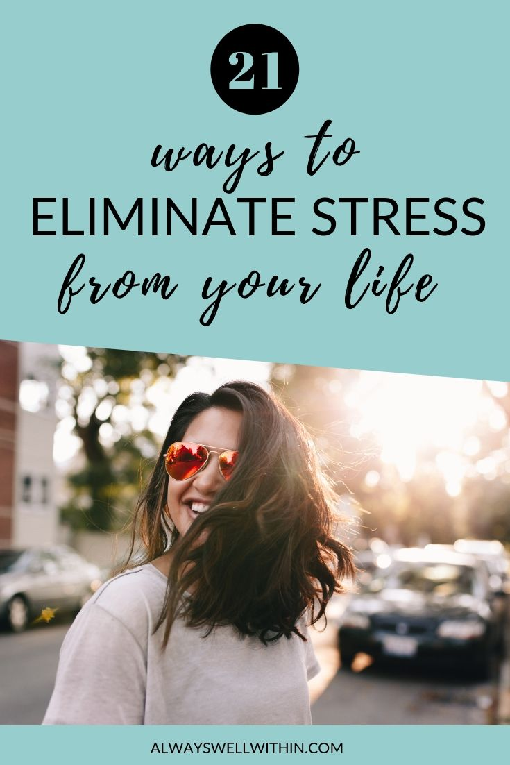 Tips to eliminate stress.