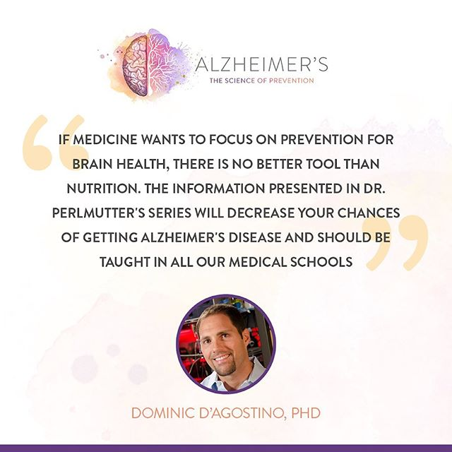 Check out Dr. Dominic D'Agostino, Dr. David Perlmutter, and 20+ leading experts in the field of brain health reveal the many steps we can all take to help avoid Alzheimer's Disease in the documentary series: Alzheimer's - The Science of Prevention.  Click through the link in our bio to access the series!