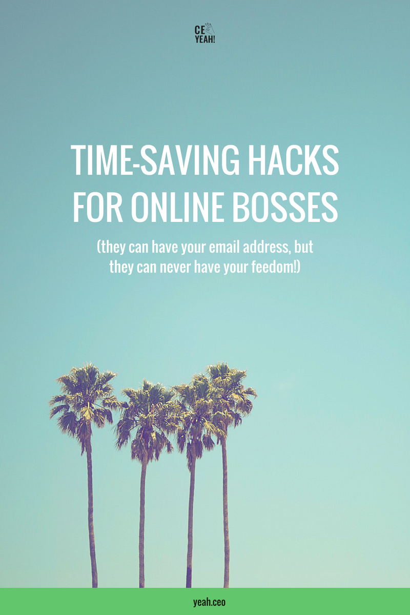 Time-saving hacks for CEOs + online bosses from CEO Yeah! Learn to automate your way to more freedom in your business!