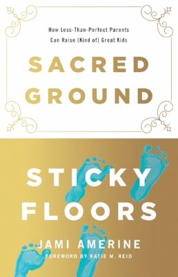 sacred ground, sticky floors.jpg