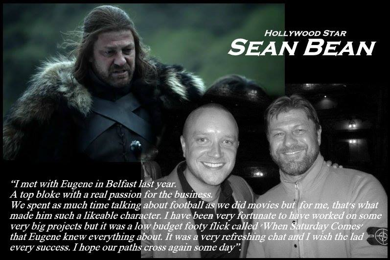 'WHEN SATURDAY COMES' - Some wonderfully kind words by the hugely talented Sean Bean.