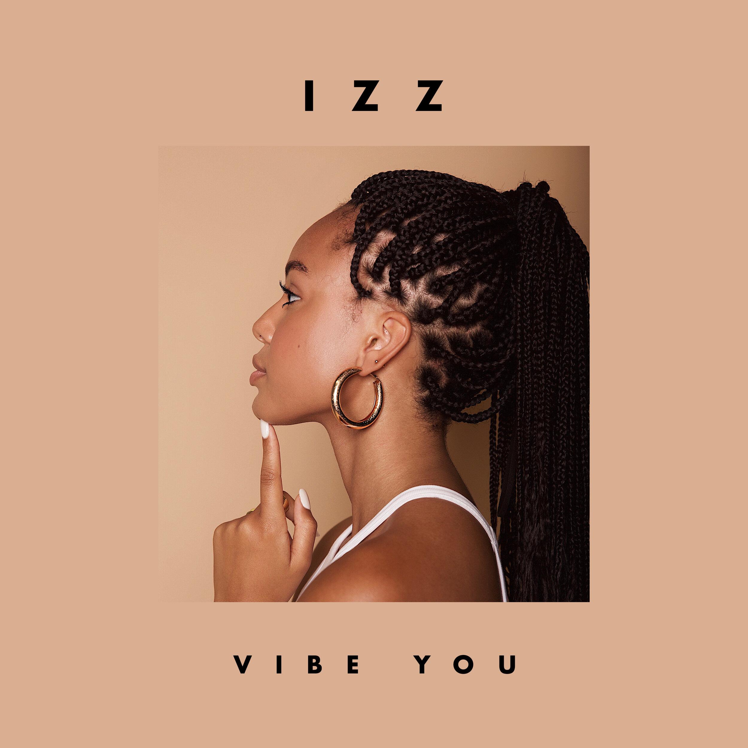 VIBE YOU - IZZ
