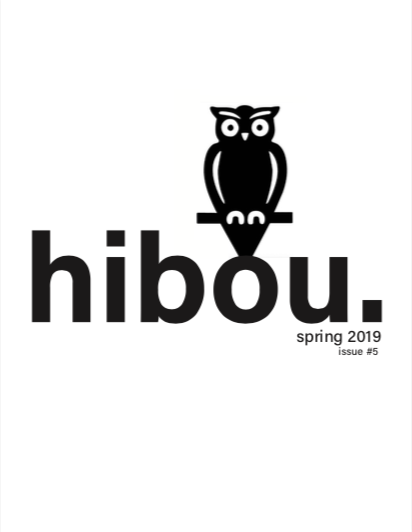 Spring 2019 - Eleanor Hartwell, Editor in ChiefChloe Denelsbeck, Design EditorCarolin Sahli, Director of OperationsMary McColley, Deputy EditorAlia Hadjar, Deputy Editor and Web Design
