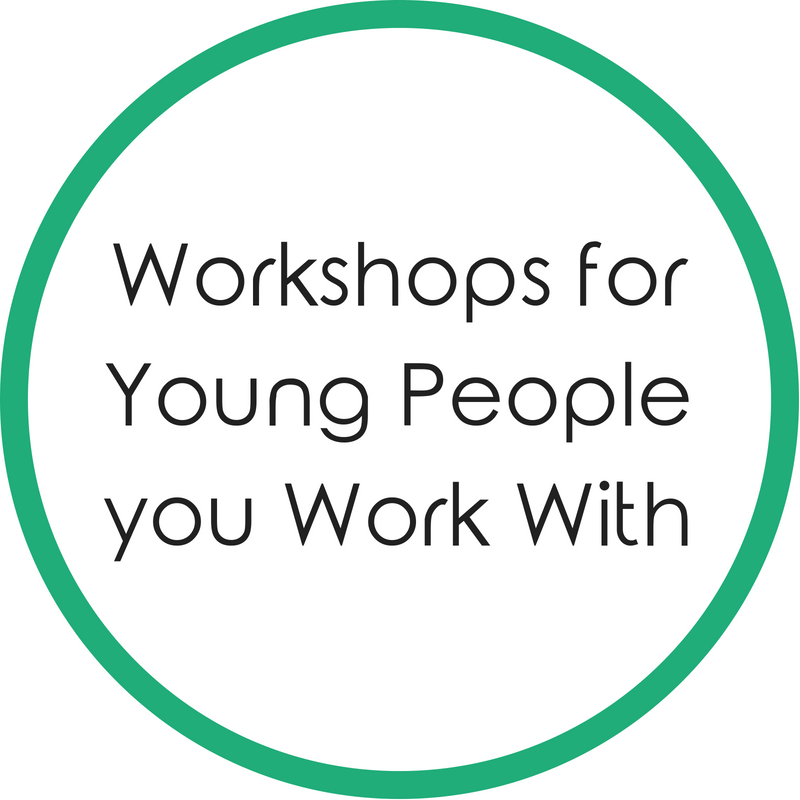 Workshops for Young People you Work With