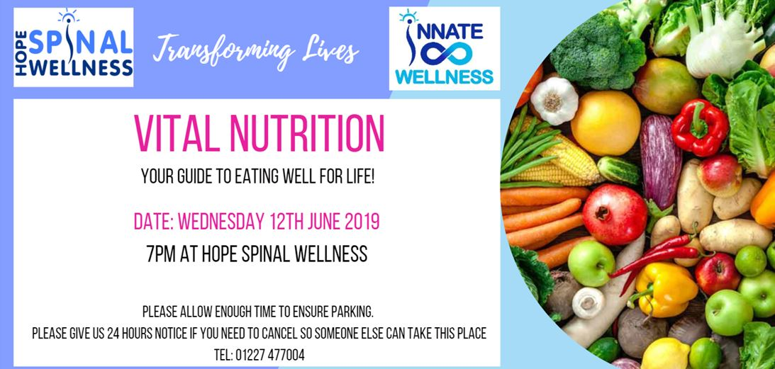 Vital Nutrition - Join us Wednesday 12th June 7:00 pm to find out how to eat well for life and get better results faster!