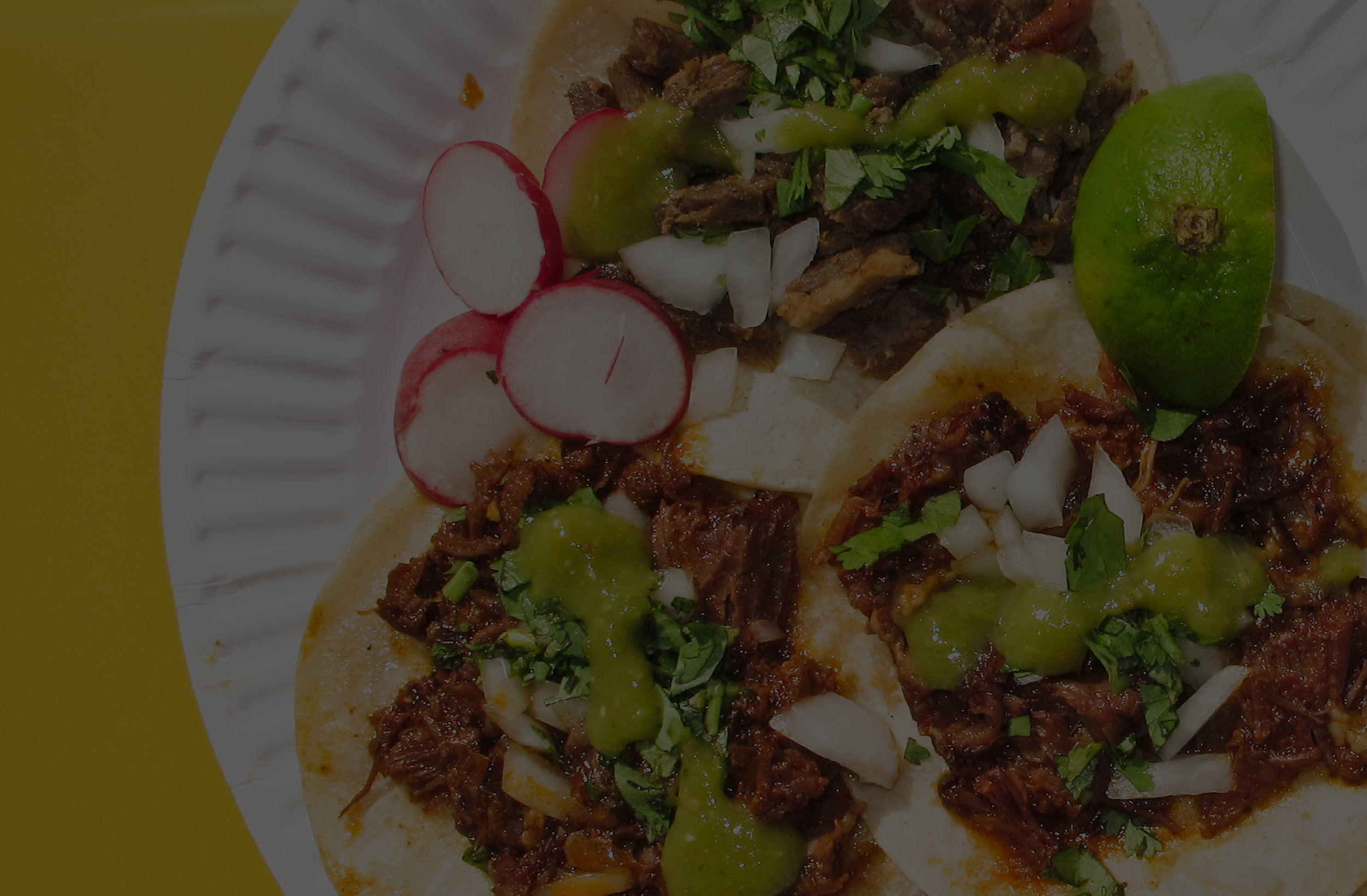 FRESH, AUTHENTICMEXICAN FOOD  - 84 Hoyt St. Brooklyn, NYOpen Everyday 8:00 AM – 9:00 PM(718) 802-1661