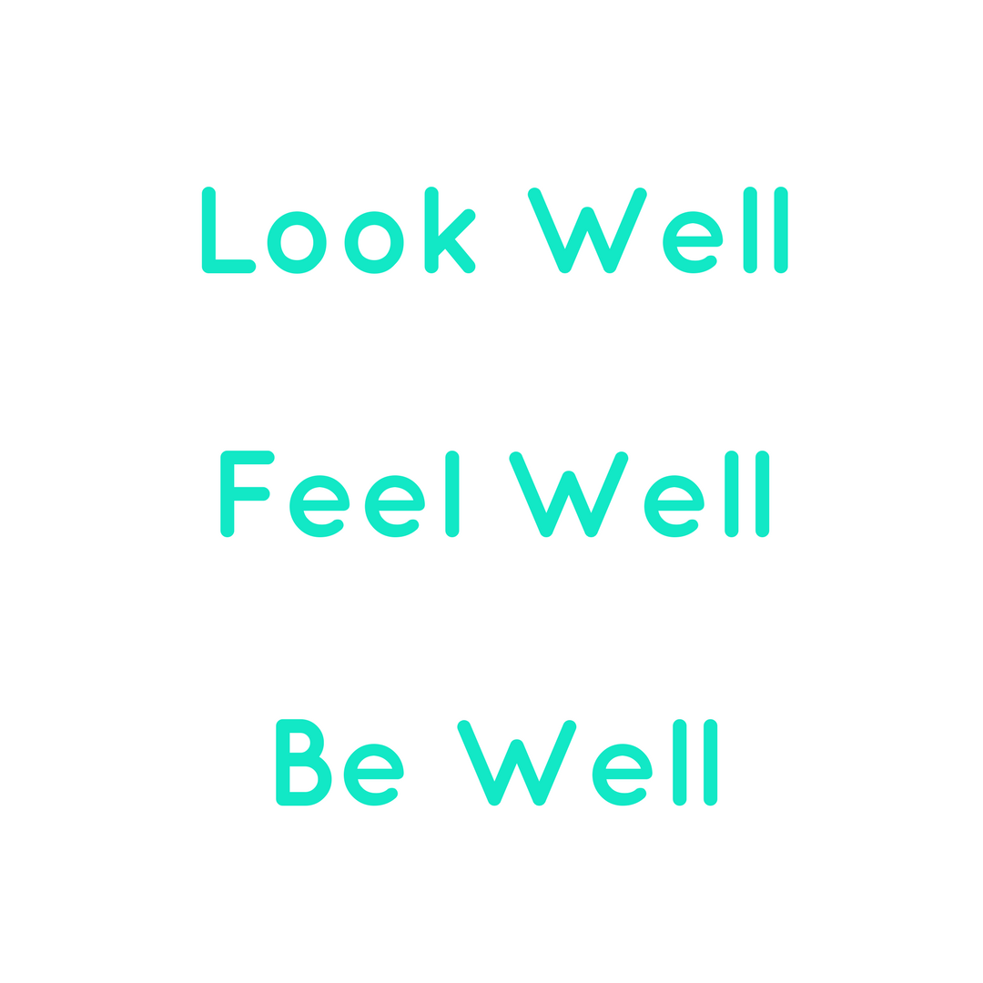 FaceWell look well feel well be well motto