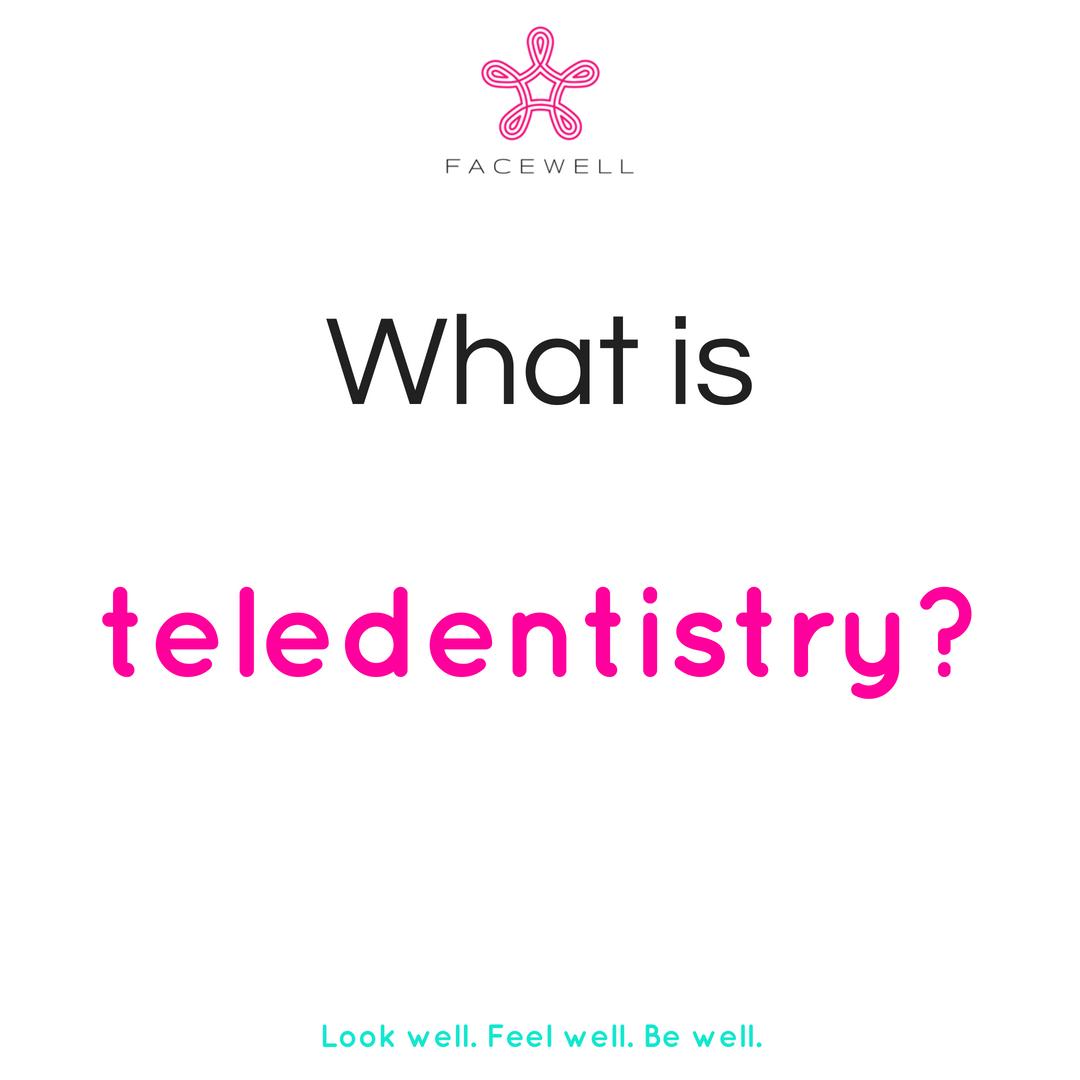 What is teledentistry?