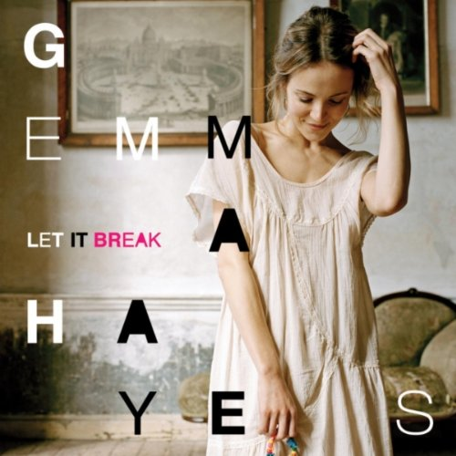 gemma-hayes-let-it-break.jpg