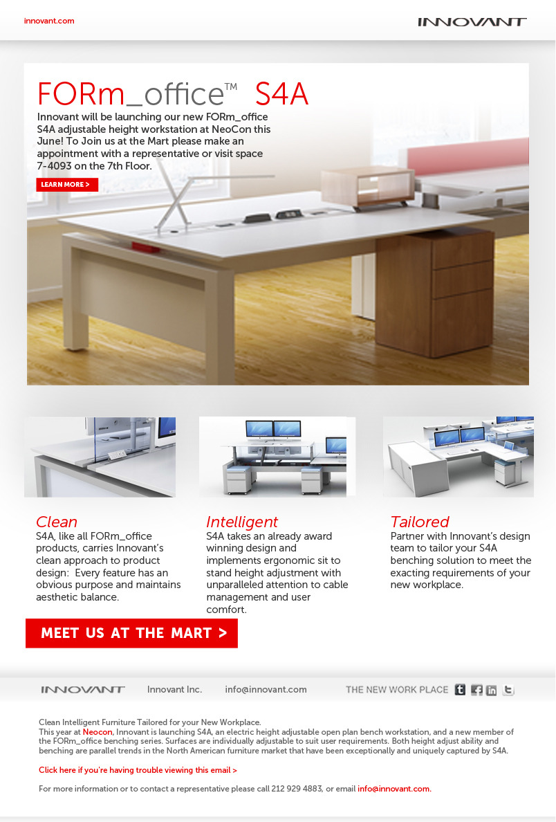 Launching S4A, Innovant's new height adjustable benching system this June at NeoCon!    To schedule a time to meet with one of our representatives please email  info@innovant.com  or call 212 929 4883.   Space 7-4093 7th Floor (Right outside the Elevator Between 3Form & Dyson) 222 Merchandise Mart Plaza Chicago IL 60654