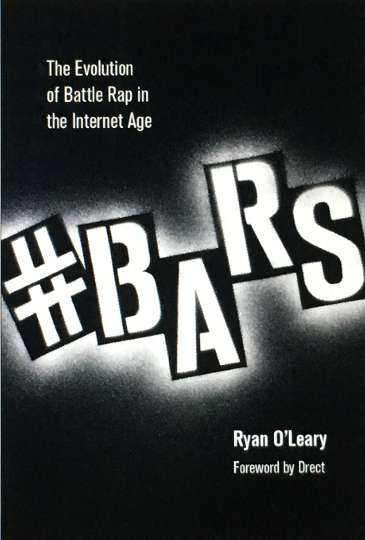BARS: The Evolution of Battle Rap in the Internet Age