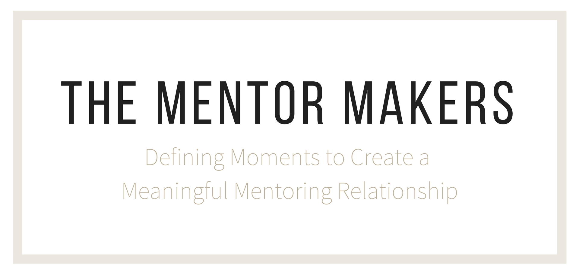 THE MENTOR MAKERS-4.jpg