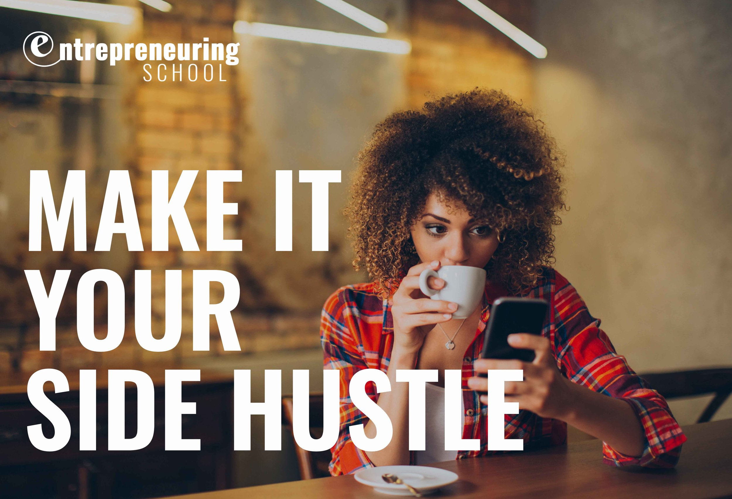 MAKE IT YOUR SIDE HUSTLE.jpg