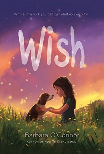 Wish - O'Connor, Barbara978-0374302733Charlie's family is a mess, so she's sent to live with her aunt and uncle in the middle of nowhere. Charlie hates her new home-but finds hope in a small lost dog and a strange boy.