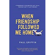 When Friendship Followed Me Home - Paul GriffinBen, a former child of foster care, is happy to have a home with his mom and the library books that keep him company. It is outside the library where he rescues a stray dog, who leads him to Halley, a girl who asks for his help in writing her novel while going through chemotherapy treatments. When tragedy strikes in Ben's life, he has to depend on hope and faith to help him realize true friendship and the meaning of home.