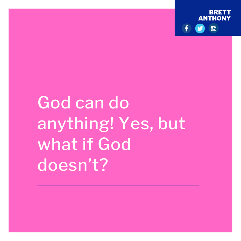 God can do anything! Yes, but what God if God doesn't?-2.png