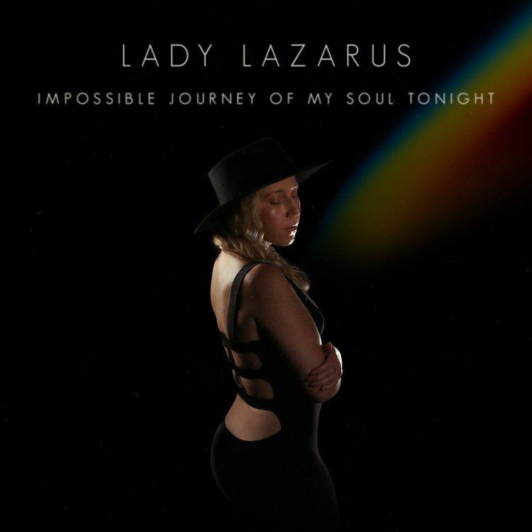 LadyLazarus_ImpossibleJourneyOfMySoulTonight_AlbumCoverArt_1500x1500+(1) week in pop.jpg