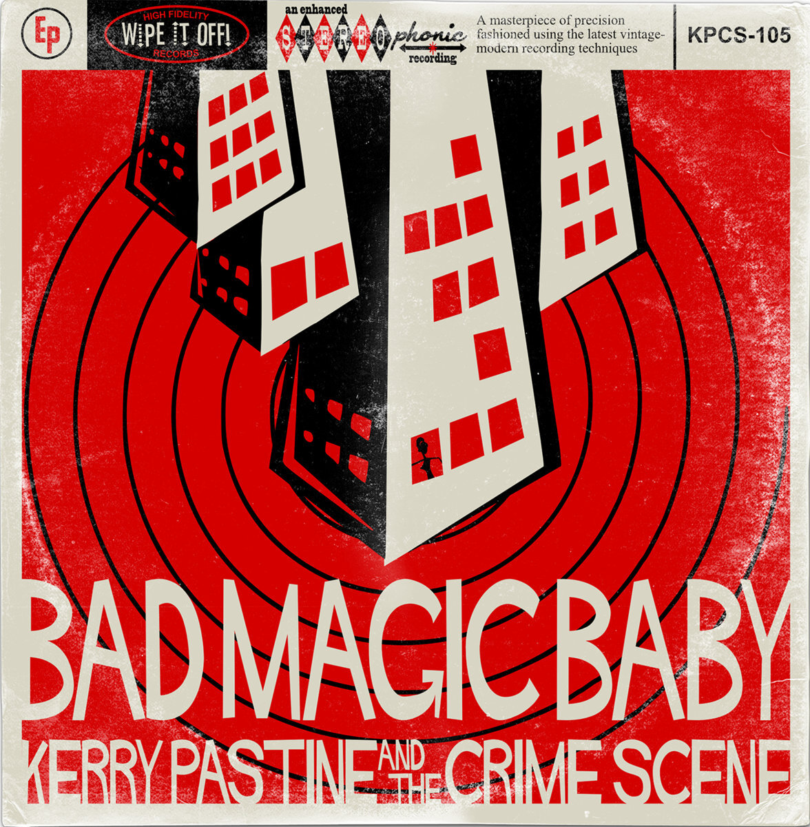 Bad Magic Baby (6/2017) - The energetic follow-up EP to Let's Do This Thing. After listening, you will want to join the ranks of Crime Scene fans, aka