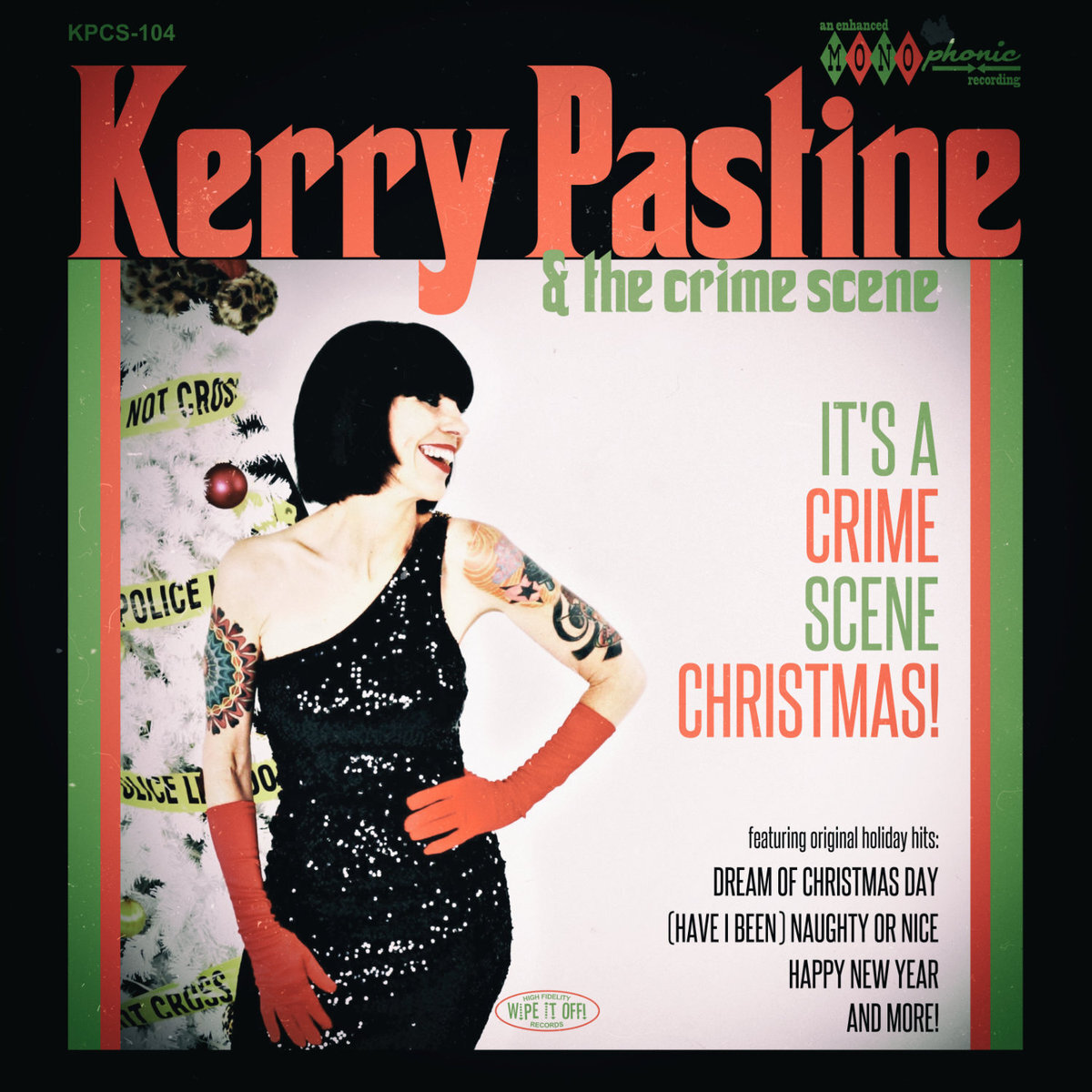 """It's a Crime Scene Christmas! (11/2015) - The cheeky holiday record that has turned into an annual series of Christmas shows. """"Every song on It's A Crime Scene Christmas is an original and every one is a winner. The sounds are, at once, familiar and fresh, vintage and cutting edge. That's not that easy to pull off… Kerry and company leave the bigger names in the dust."""" - Stubby's House of Christmas"""