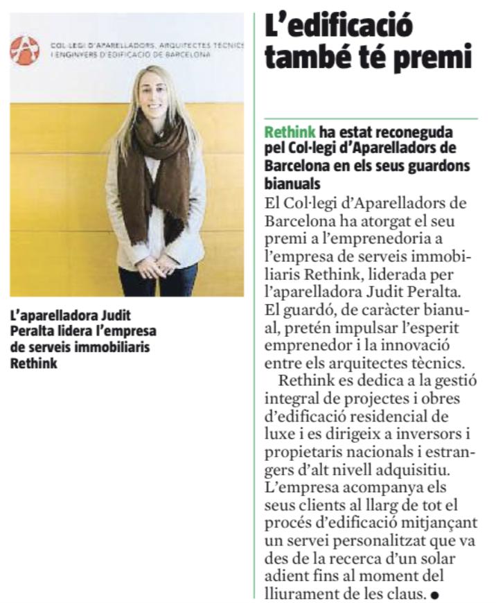 Judit Peralta lidera la empresa de Project & Construction Management Rethink, galardonada por el Colegio de Aparejadores, Arquitectos Técnicos e Ingenieros de la Edificación de Barcelona (CAATEEB), recoge el diario La Vanguardia.