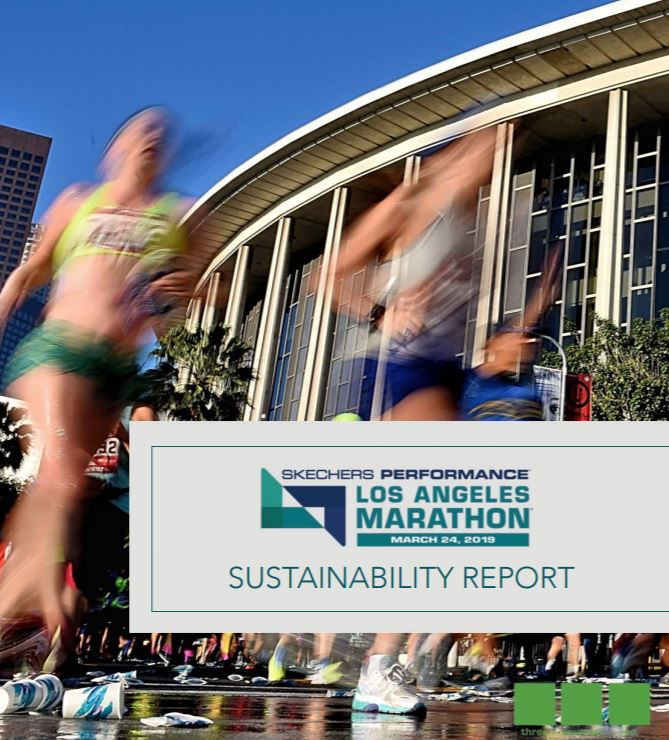 The Los Angeles Marathon produced and publicly shared its first-ever complete Sustainability Report from the 2019 event weekend. (Click the image to view)