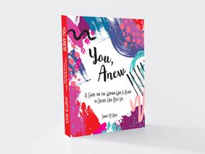 You, Anew | Book Design — Humming Soul Creative