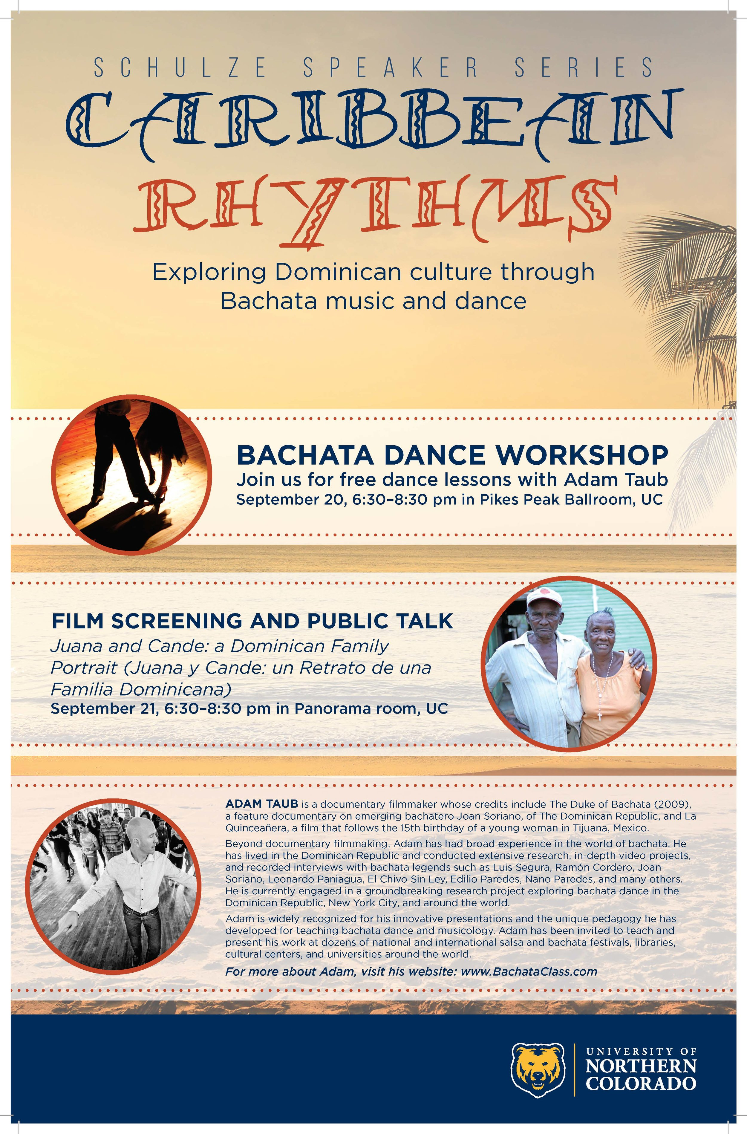 Schulze Speaker Series at UNC Poster. Caribbean Rythms: Exploring Dominican culture through Bachata music and dance.