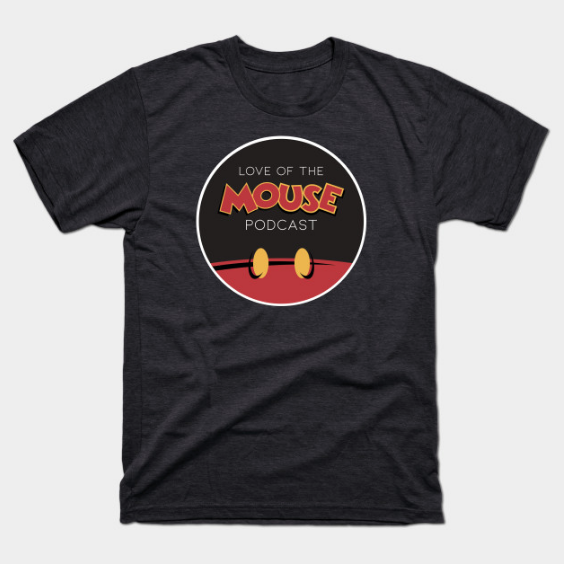 Love of the Mouse Podcast Cotton  T-Shirt ($20)
