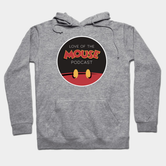 Love of the Mouse Podcast Hoodie ($39)