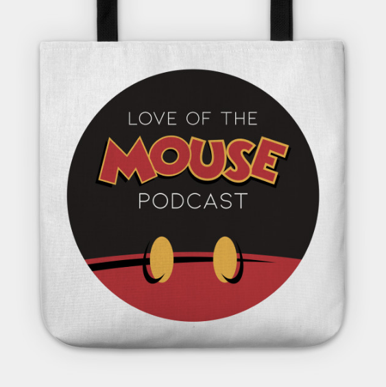 """Love of the Mouse Podcast 13""""x13"""" Tote Bag ($20)"""