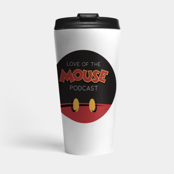 Love of the Mouse Podcast Travel Mug ($25)