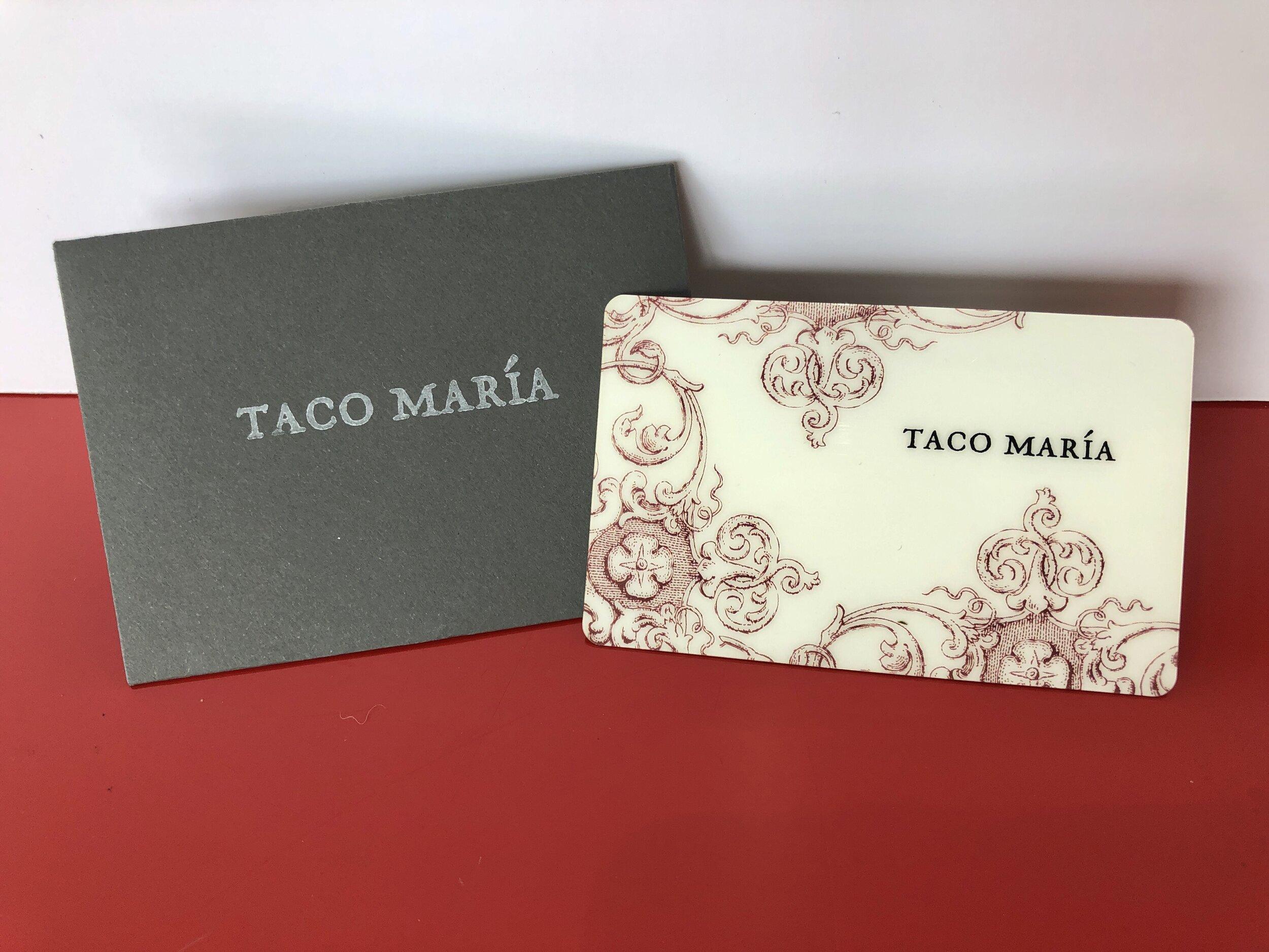 Taco Maria giftcard.JPG