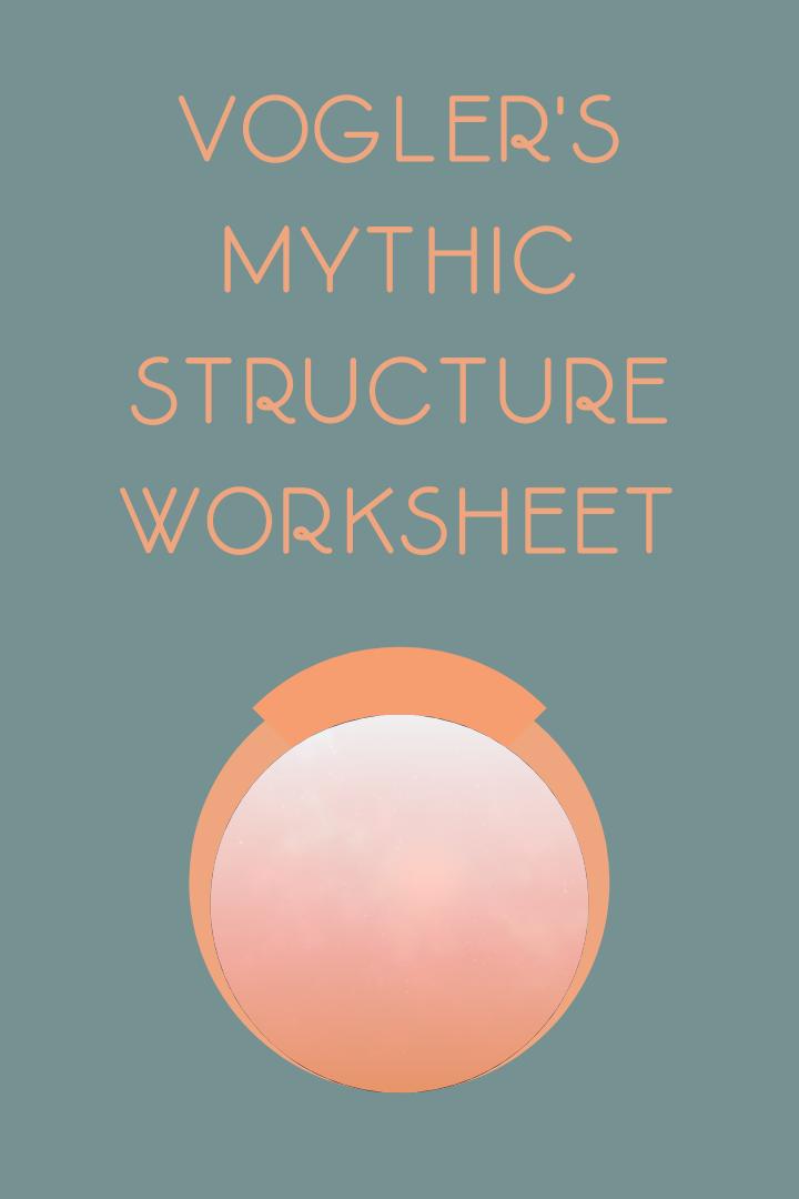 Vogler's Mythic Structure Worksheet