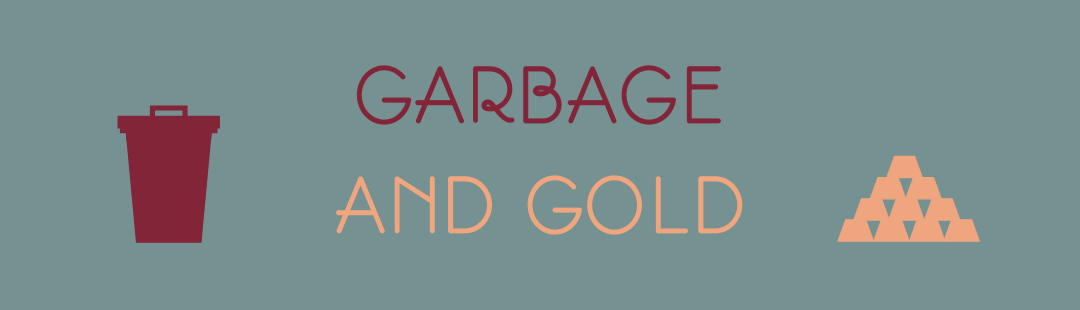 Garbage and Gold Banner.png