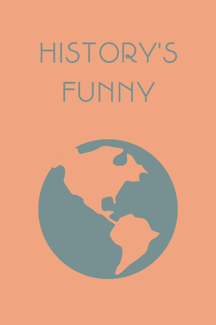 History's Funny