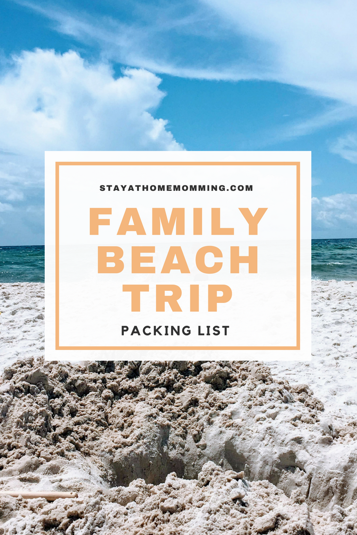 Family Beach Trip Packing List- Stay At Home Momming- What to pack for a family beach trip with a baby and a preschooler