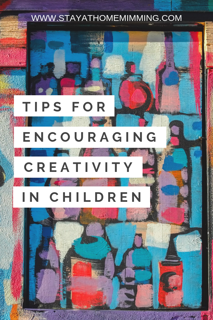 Tips for Encouraging Creativity in Children - Creative Play - Art for Children - How to encourage kids to be creative
