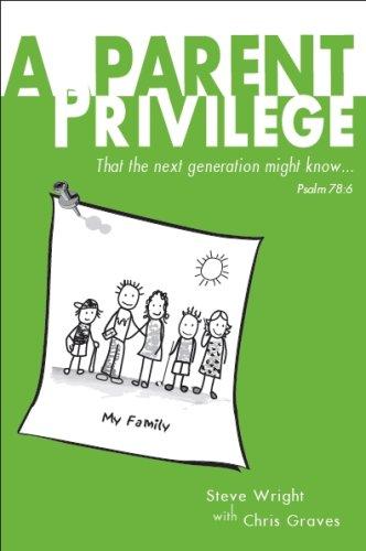 A Parent Privilege - Steve Wright | Chris Graves