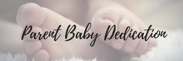 Copy of Parent Baby Dedication.jpg