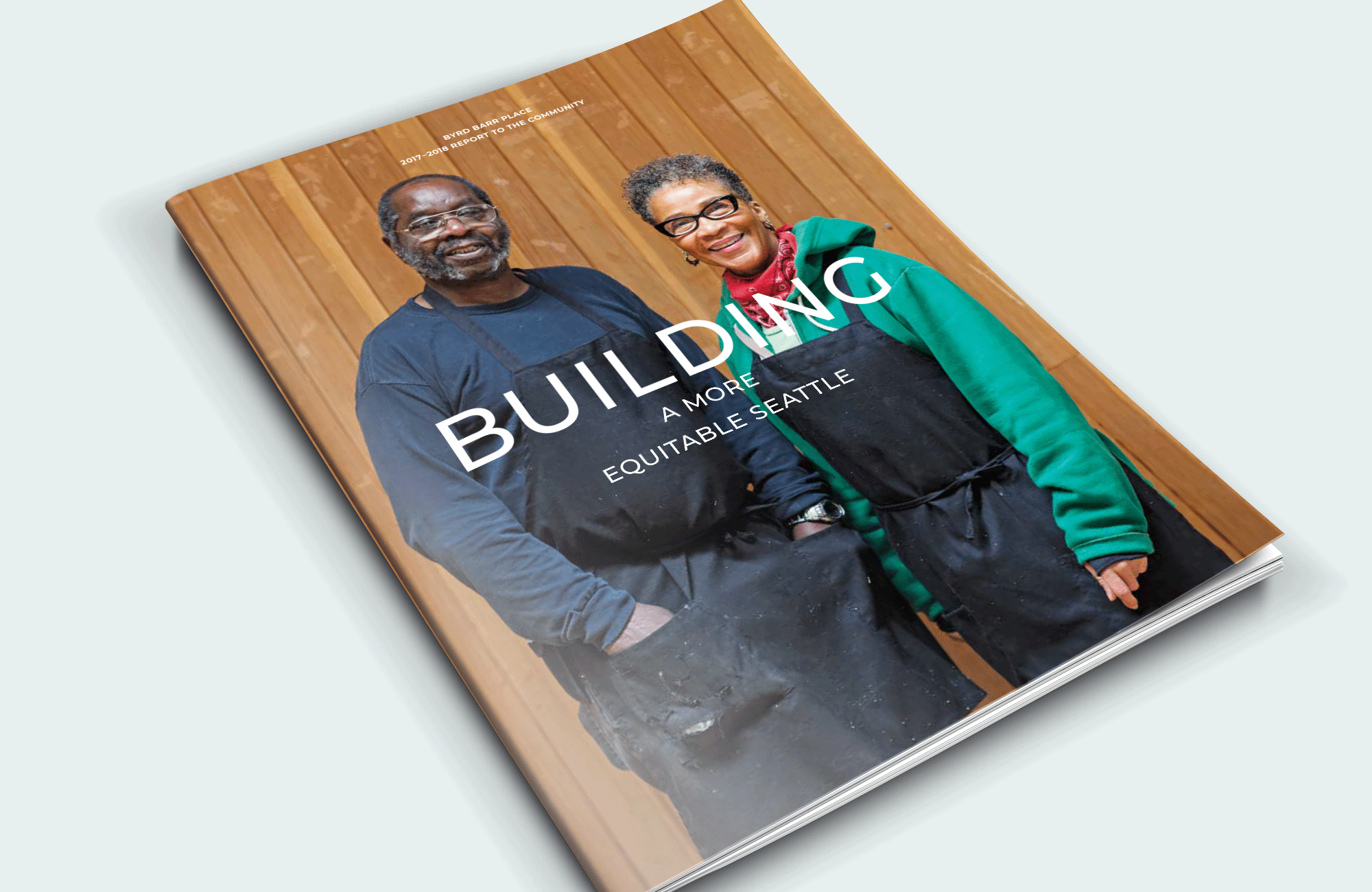 LATEST TO LAUNCH - Byrd Barr Place, founded in the era of the Economic Opportunity Act of 1964, helps people move from poverty to self-sufficiency, and builds the Black community's political strength and economic wealth in Seattle. Hot off the press is the Annual Report that powerfully captures the impact this organization has made in the last two years.